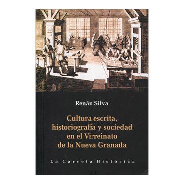 cultura-escrita-historiografia-y-sociedad-en-el-virreinato-de-la-nueva-granada-4-9789588427850