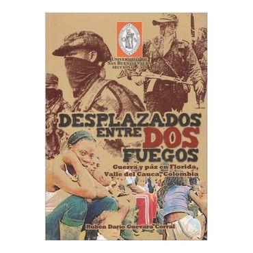 desplazados-entre-dos-fuegos-guerra-y-paz-en-florida-valle-del-cauca-colombia-4-9789588436630
