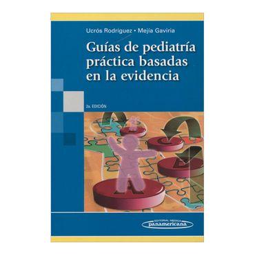 guias-de-pediatria-practica-basadas-en-la-evidencia-2a-edicion-4-9789588443027