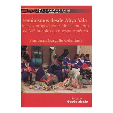 feminismos-desde-abya-yala-ideas-y-proposiciones-de-la-mujeres-de-607-pueblos-en-nuestra-america-4-9789588454597