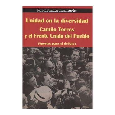 unidad-en-la-diversidad-camilo-torres-y-el-frente-unido-del-pueblo-aportes-para-el-debate-4-9789588454955