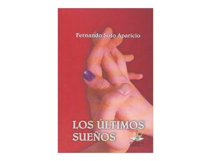 los-ultimos-suenos-4-9789588464596