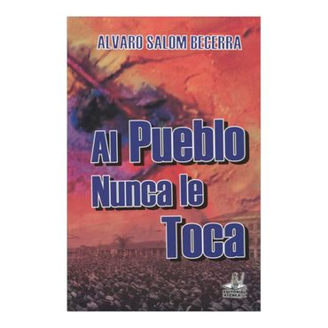 al-pueblo-nunca-le-toca-4-9789588464374