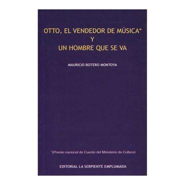 otto-el-vendedor-de-musica-y-un-hombre-que-se-va-2-9789588502458