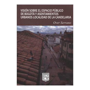 vision-sobre-el-espacio-publico-de-bogota-y-asentamientos-urbanos-localidad-de-la-candelaria-2-9789588512785