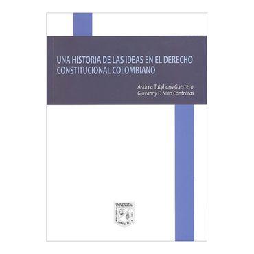 una-historia-de-las-ideas-en-el-derecho-constitucional-colombiano-2-9789588512815