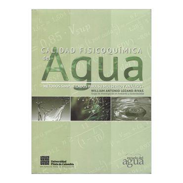 calidad-fisicoquimica-del-agua-metodos-simplificados-para-su-muestreo-y-analisis-2-9789588537658