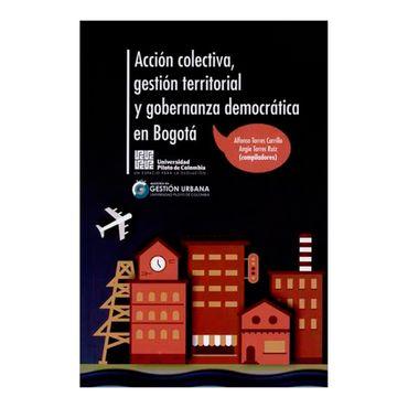 accion-colectiva-gestion-territorial-y-gobernanza-democratica-en-bogota-2-9789588537931