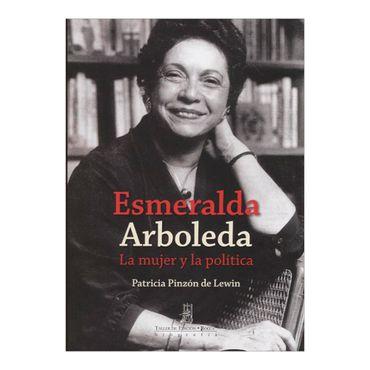 esmeralda-arboleda-la-mujer-y-la-politica-2-9789588545868