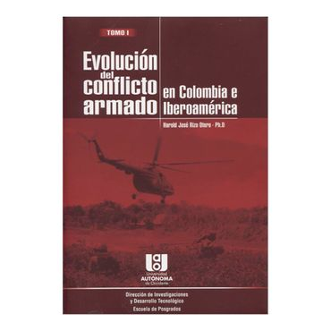 evolucion-del-conflicto-armado-en-colombia-e-iberoamerica-tomo-i-1-9789588713311