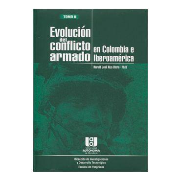 evolucion-del-conflicto-armado-en-colombia-e-iberoamerica-tomo-ii-1-9789588713328