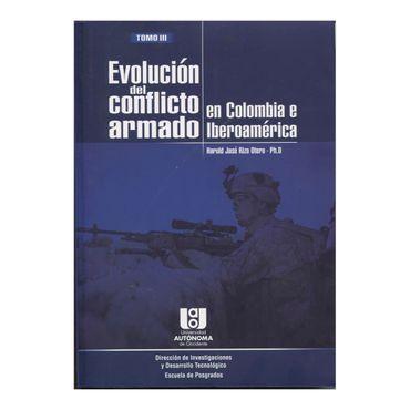 evolucion-del-conflicto-armado-en-colombia-e-iberoamerica-tomo-iii-1-9789588713335