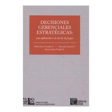 decisiones-gerenciales-estrategicas-una-aplicacion-a-la-teoria-de-juegos-1-9789588722641