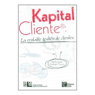 kapital-cliente-la-rentable-gestion-de-clientes-1-9789588722825