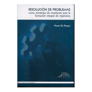 resolucion-de-problemas-como-estrategia-de-ensenanza-para-la-formacion-integral-de-ingenieros-1-9789588726243