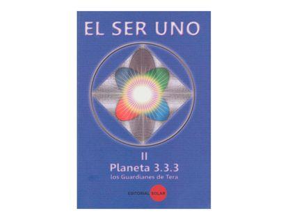 el-ser-uno-ii-planeta-333-los-guardianes-de-tera-2-9789588786186