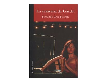 la-caravana-de-gardel-2-9789588794624