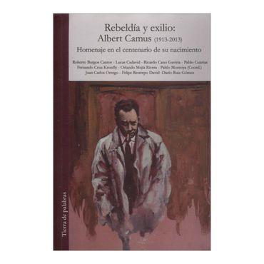 rebeldia-y-exilio-albert-camus-1913-2013-2-9789588794143