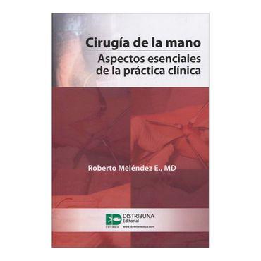 cirugia-de-la-mano-aspectos-esenciales-de-la-practica-clinica-2-9789588813189