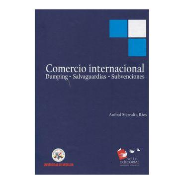 comercio-internacional-dumping-salvaguardias-subvenciones-2-9789588815169
