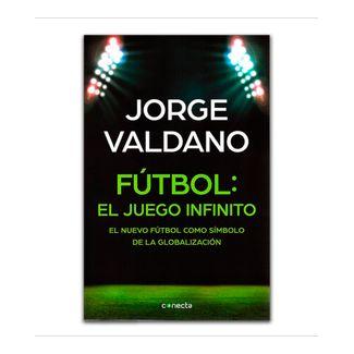 futbol-el-juego-infinito-el-nuevo-futbol-como-simbolo-de-la-globalizacion-2-9789588821306