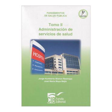 fundamentos-de-salud-publica-tomo-ii-administracion-de-servicios-de-salud-3-edicion-2-9789588843056