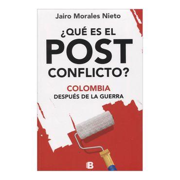 que-es-el-post-conflicto-colombia-despues-de-la-guerra-2-9789588850603