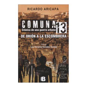 comuna-13-cronica-de-una-guerra-urbana-de-orion-a-la-escombrera-2-9789588850825