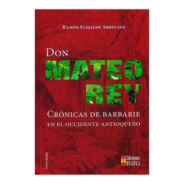 don-mateo-rey-cronicas-de-barbarie-en-el-occidente-antioqueno-2-9789588869421