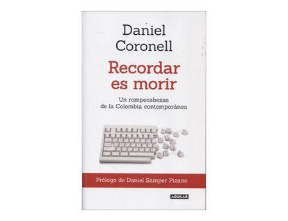 recordar-es-morir-un-rompecabezas-de-la-colombia-contemporanea-2-9789588912639