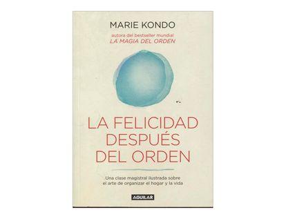 la-felicidad-despues-del-orden-2-9789588912790