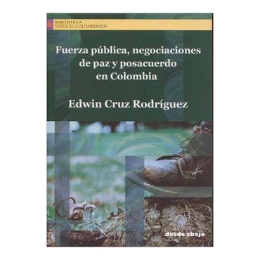 fuerza-publica-negociaciones-de-paz-y-posacuerdo-en-colombia-2-9789588926162