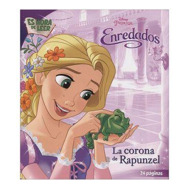 enredados-la-corona-de-rapunzel-es-hora-de-leer-1-9789588929316