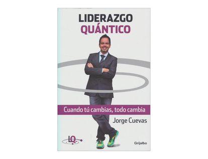 liderazgo-quantico-cuando-tu-cambias-todo-cambia-1-9789589007228