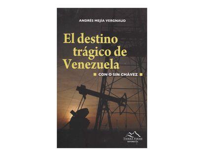 el-destino-tragico-de-venezuela-con-o-sin-chavez-2-9789589558133