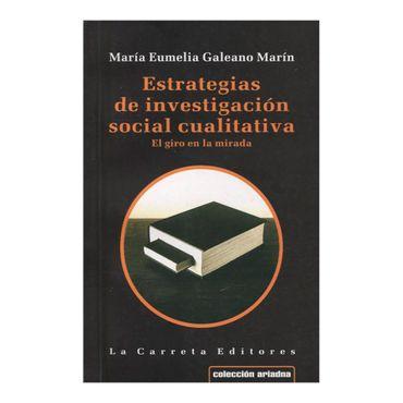 estrategias-de-investigacion-social-cualitativa-el-giro-en-la-mirada-2-9789589744956