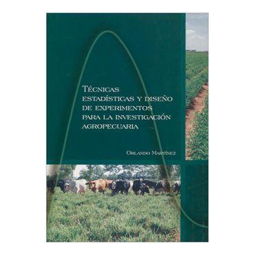 tecnicas-estadisticas-y-diseno-de-experimentos-para-la-investigacion-agropecuaria-2-9789589846667