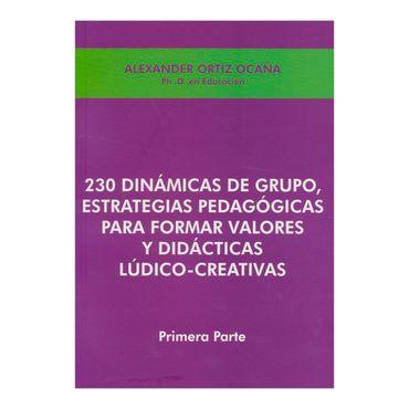 230-dinamicas-de-grupo-estrategias-pedagogicas-para-formar-valores-y-didacticas-ludico-creativas-primera-parte-2-9789589897072