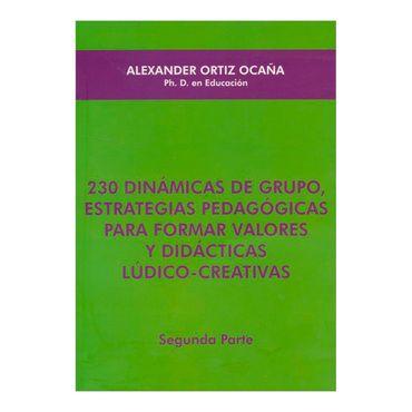 230-dinamicas-de-grupo-estrategias-pedagogicas-para-formar-valores-y-didacticas-ludico-creativas-segunda-parte-2-9789589897089
