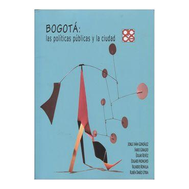bogota-las-politicas-publicas-y-la-ciudad-2-9789589947456
