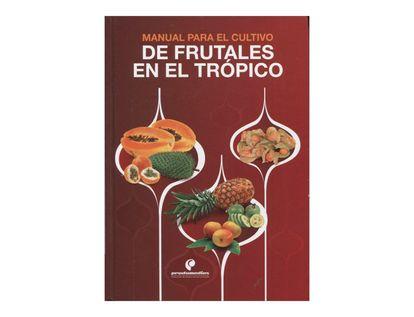 manual-para-el-cultivo-de-frutales-en-el-tropico-2-9789589989258