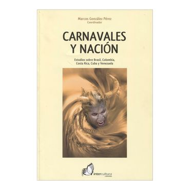 carnavales-y-nacion-estudios-sobre-brasil-colombia-costa-rica-cuba-y-venezuela-2-9789589994429