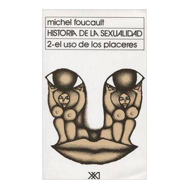 historia-de-la-sexualidad-volumen-2-el-uso-de-los-placeres-2-9789682313264