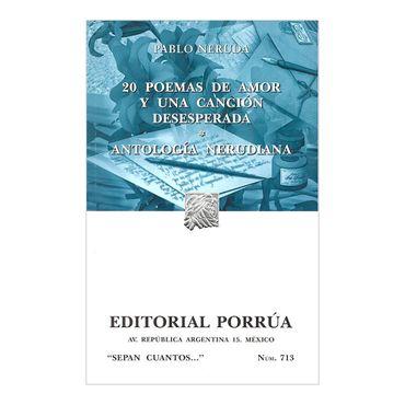 20-poemas-de-amor-y-una-cancion-desesperada-antologia-nerudiana-2-9789700767567