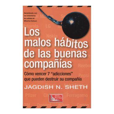 los-malos-habitos-de-las-buenas-companias-7-9789708172707