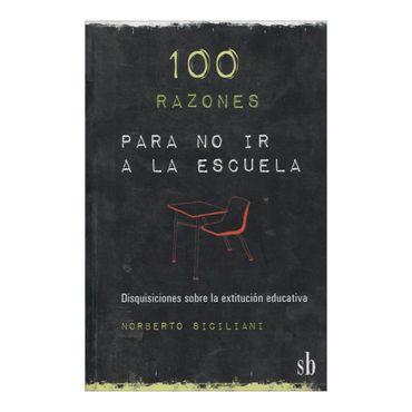100-razones-para-no-ir-a-la-escuela-2-9789871256716