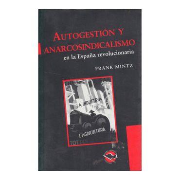 autogestion-y-anarcosindicalismo-en-la-espana-2-9789871523030
