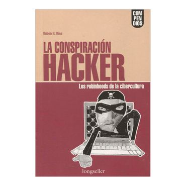 la-conspiracion-hacker-los-robinhoods-de-la-cibercultura-2-9789875502741