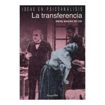 la-transferencia-ideas-en-psicoanalisis-2-9789875504301