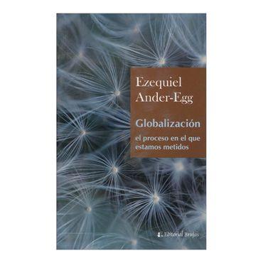globalizacion-el-proceso-en-el-que-estamos-metidos-2-9789875912106